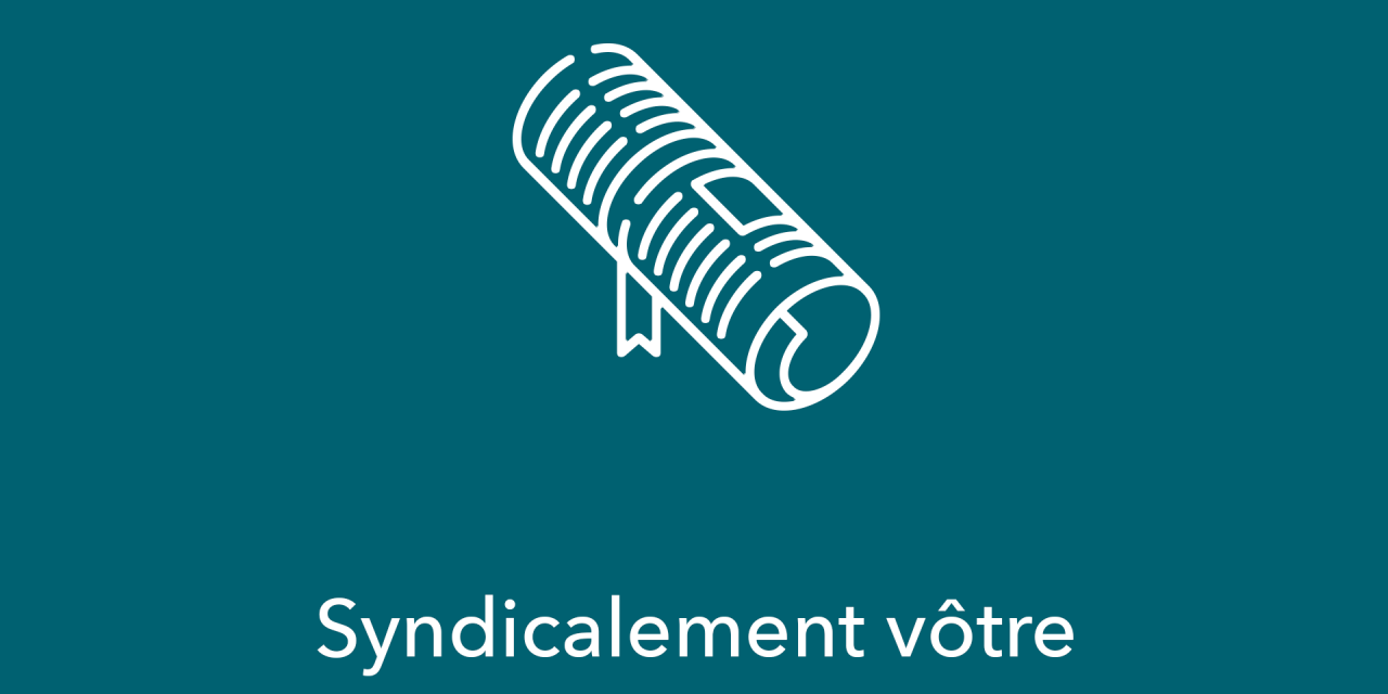 Syndicalement vôtre – Volume 25 no 3